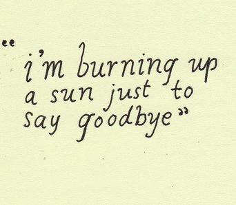 burning sun goodbye