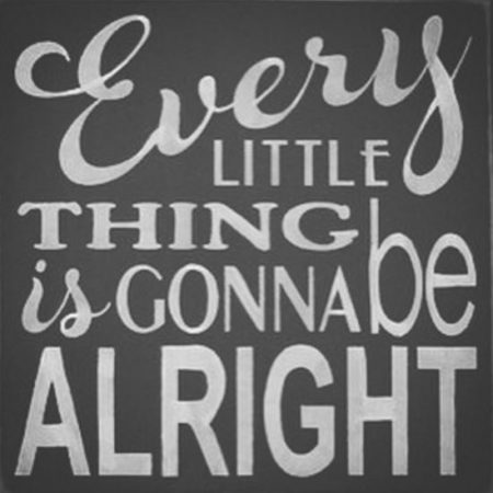 every-little-thing-is-gonna-be